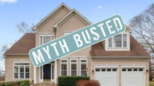 6 Popular Home Selling Myths Debunked